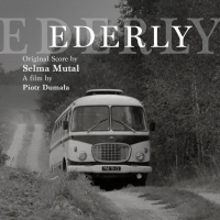 Ederly - Original score by Selma MUTAL